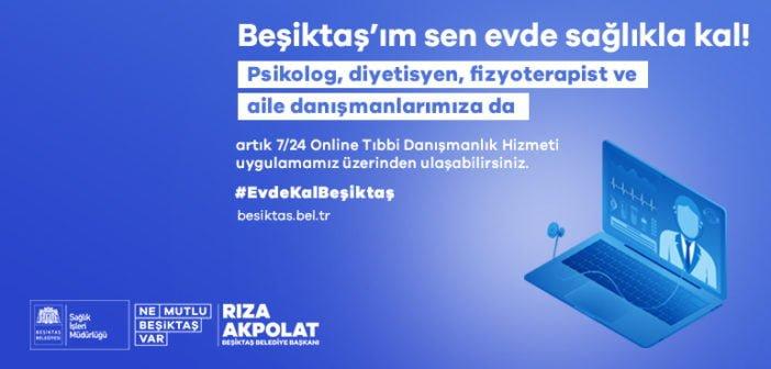 Beşiktaş Belediyesi'nden online tıbbi destek