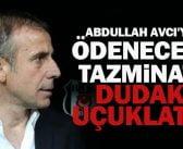 ŞOK . . . Beşiktaş Abdullah Avcı'ya 17 milyon lira tazminat ödeyecek